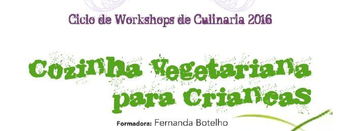 """Workshop """"Cozinha vegetariana para crianças"""""""