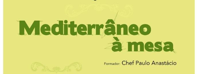 "Workshop ""Mediterrâneo à mesa"""