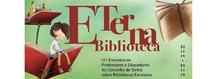 ETerna Biblioteca – Encontro de Professores e Educadores do Concelho de Sintra sobre Bibliotecas Escolares
