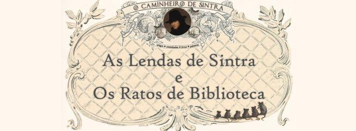 As Lendas de Sintra e os Ratos de Biblioteca