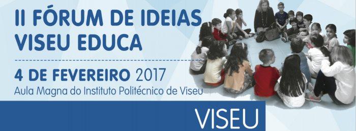 2º Fórum de Ideias Viseu Educa