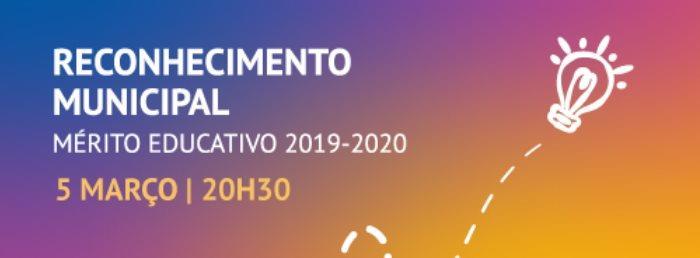 Cerimónia de Reconhecimento Municipal por Mérito Educativo 2019-2020