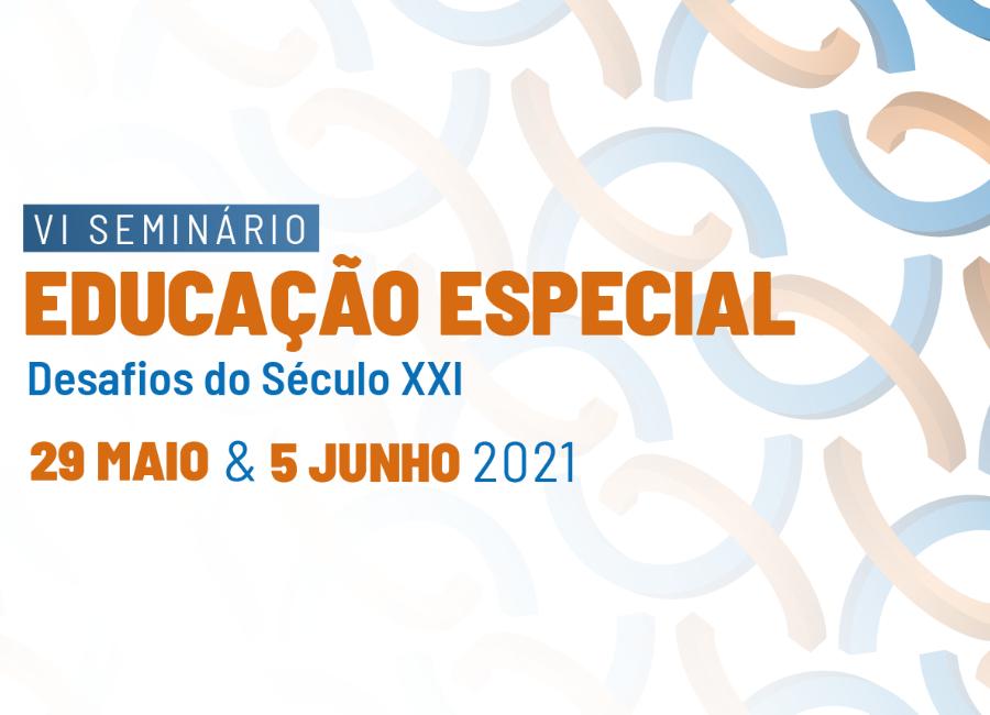 VI Seminário Educação Especial - Desafios do Século XXI