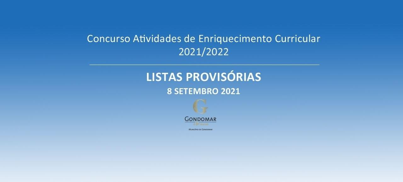 Atividades de Enriquecimento Curricular - Ano Letivo 2021/2022 - Listas Provisórias