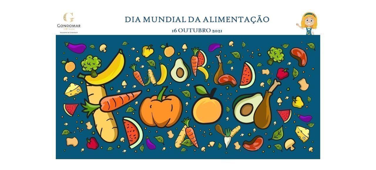 Dia Mundial da Alimentação | 16 de outubro 2021