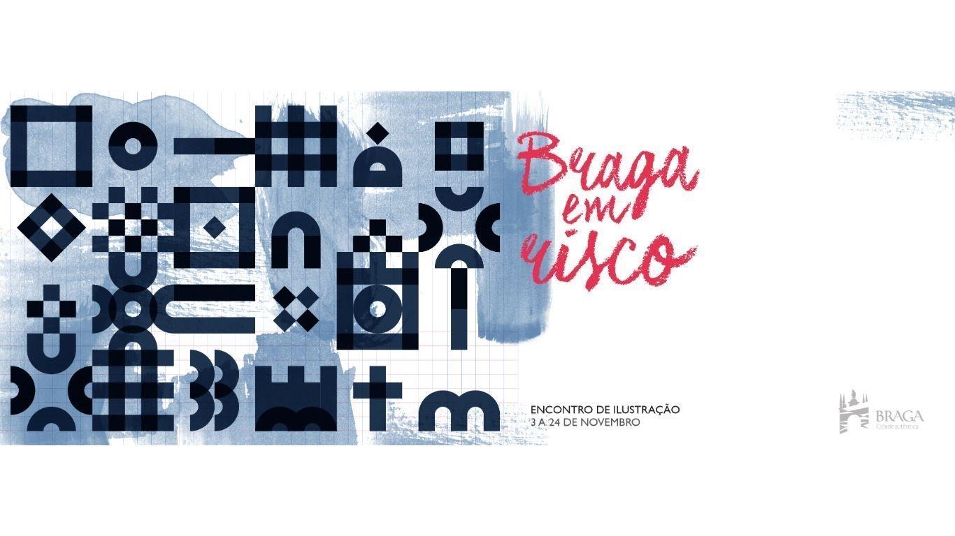 Braga em Risco - Encontro de Ilustração
